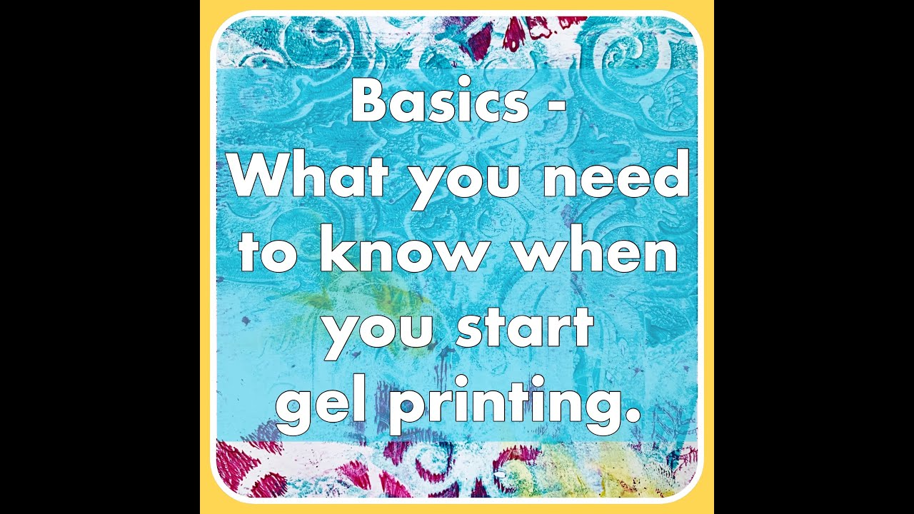 The Basics: What You Need To Know When You Start Gel Printing by Birgit Koopsen