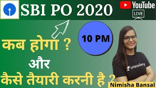 SBI PO 2020 | When It Will Happen And How To Prepare? | NIMISHA BANSAL
