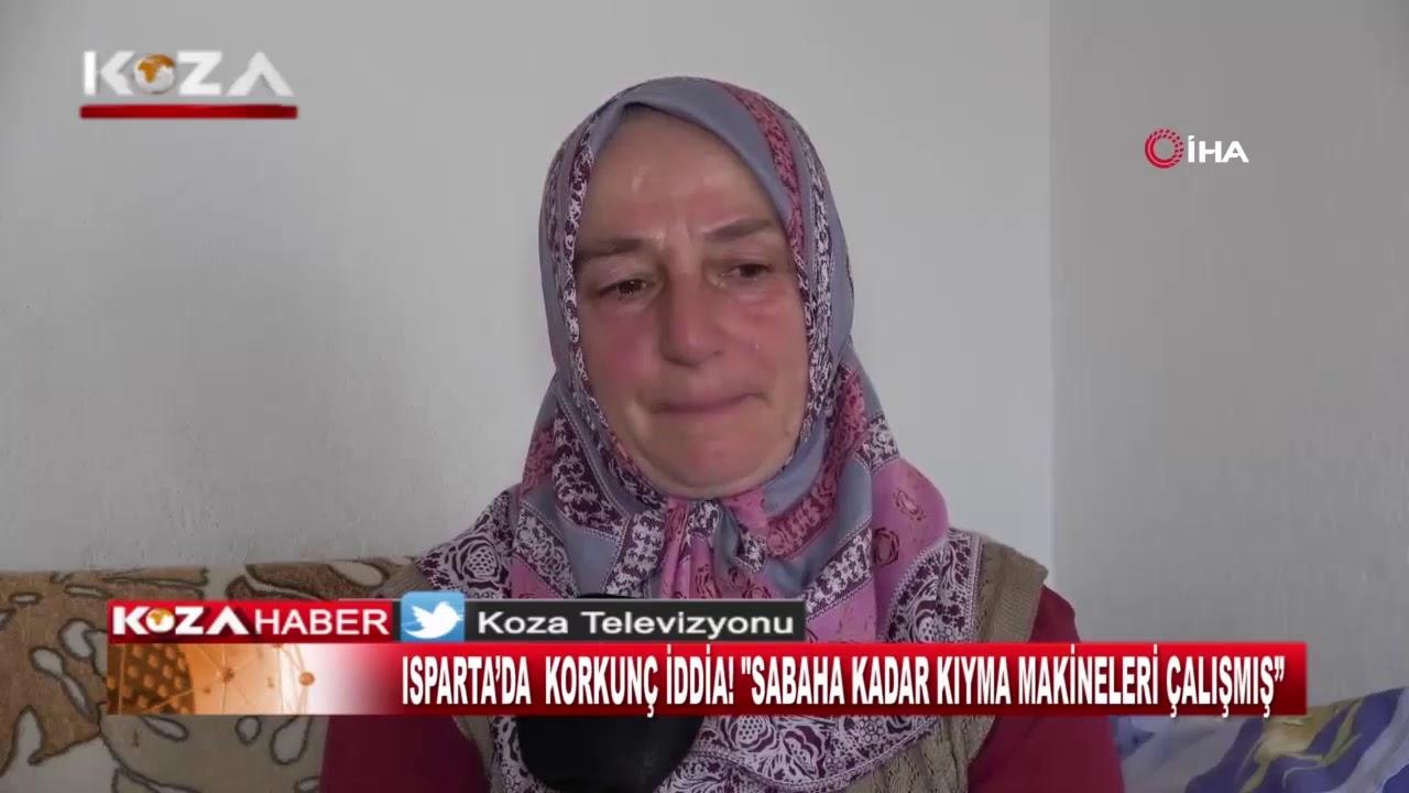 ISPARTA'DA KORKUNÇ İDDİA SABAHA KADAR KIYMA MAKİNELERİ ÇALIŞMIŞ - YouTube