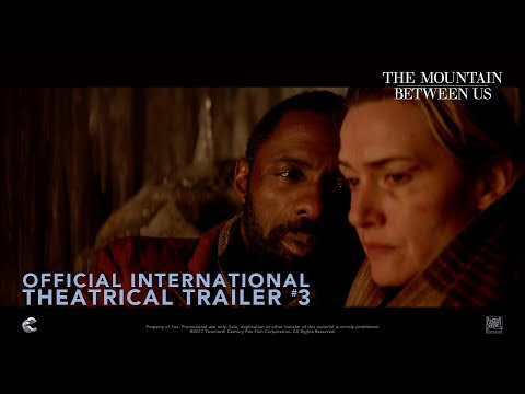 The Mountain Between Us [Official International Theatrical Trailer #3 in HD (1080p)]