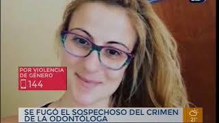 Buscan al sospechoso por el crimen de la odontóloga