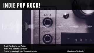Royalty Free Music - Indie Pop Rock -  Upbeat / Groovy / Catchy