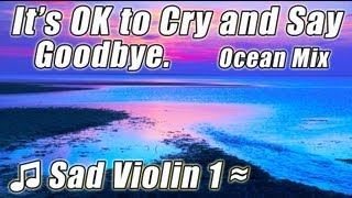 SAD SONGS VIOLIN Beautiful Instrumental Healing Music for Love & Loss Sad Song Sentimental Relax