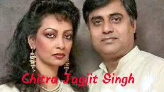 Humko dushman ki nigaho se na dekha kije pyar hi pyar hai hum by Chitra & Jagjit Singh