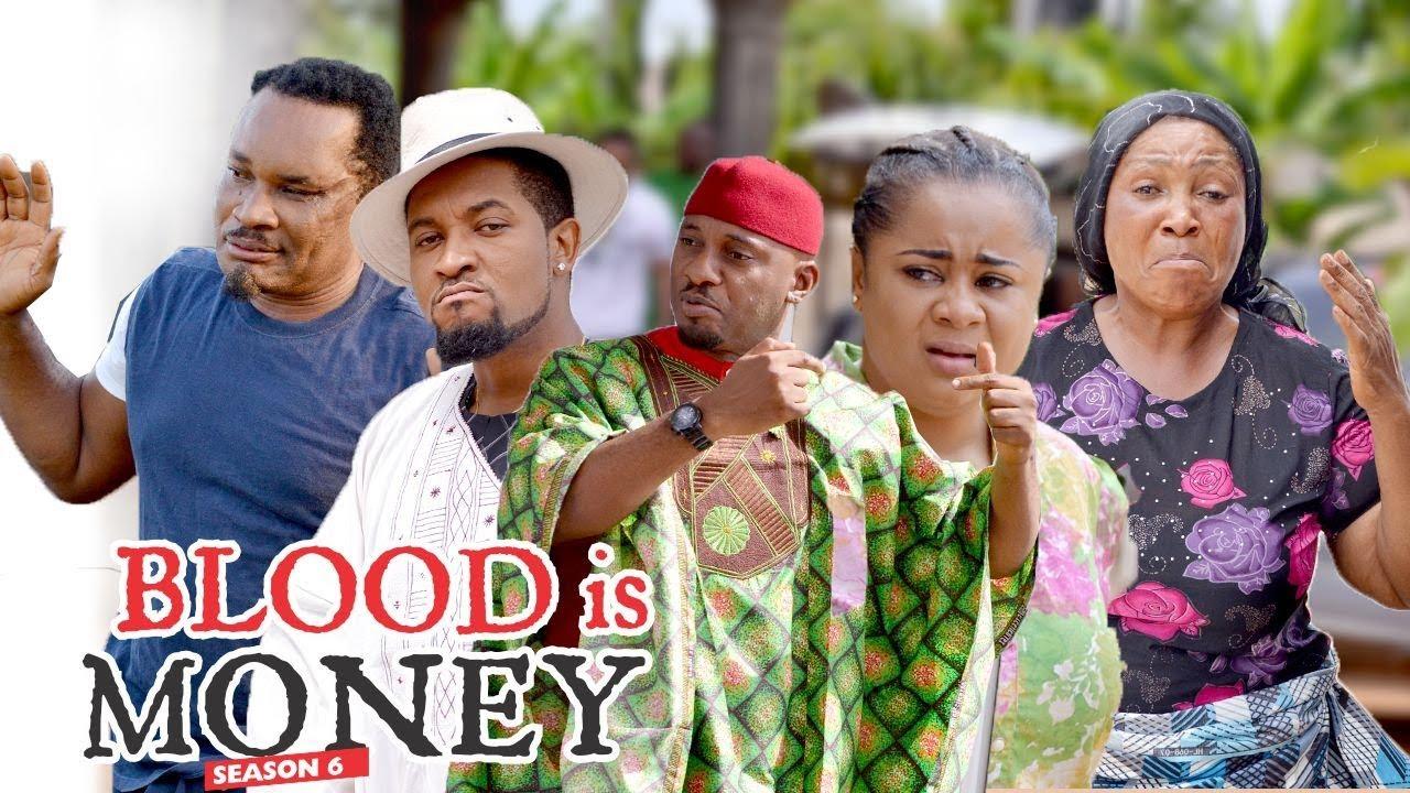 Download BLOOD IS MONEY 6 - 2018 LATEST NIGERIAN NOLLYWOOD MOVIES    TRENDING NOLLYWOOD MOVES