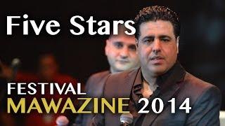 Festival Mawazine 2014 : FIVE STARS @ Scène de Salé - Vendredi 06 Juin 2014