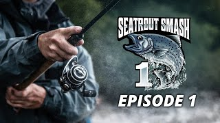 Sea Trout Smash Season 1 - Episode 1