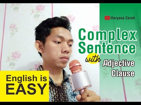 Video #17 Complex Sentence with Adjective Clause