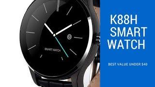 K88H Smart watch - Best value under $ 40