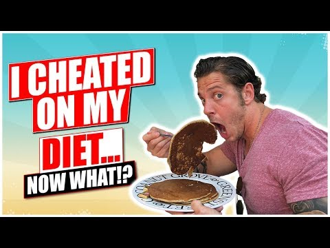 I Cheated On My Diet....NOW WHAT!?