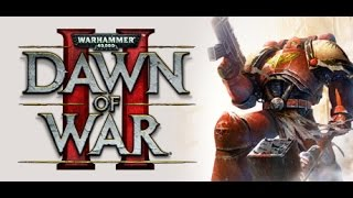 PC Longplay [651] Warhammer 40000 Dawn of War II part (1 of 6)