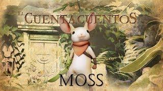 El Cuentacuentos - Moss