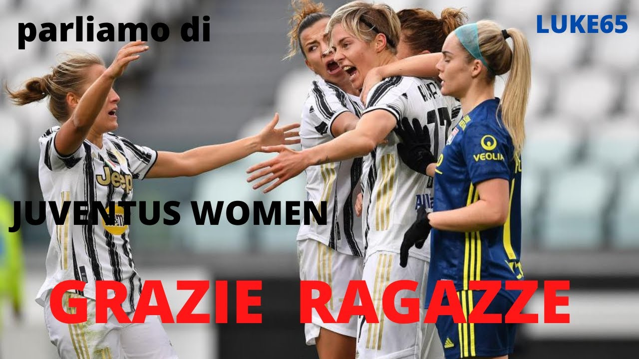 OLYMPIC LIONE 3 JUVENTUS WOMEN 0 ANALISI E PAGELLE - YouTube