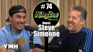 HoneyDew #74 | Steve Simeone