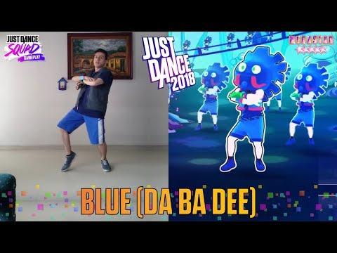 Just Dance 2018 Blue Da Ba Dee FULL GAMEPLAY 4K Eiffel 65