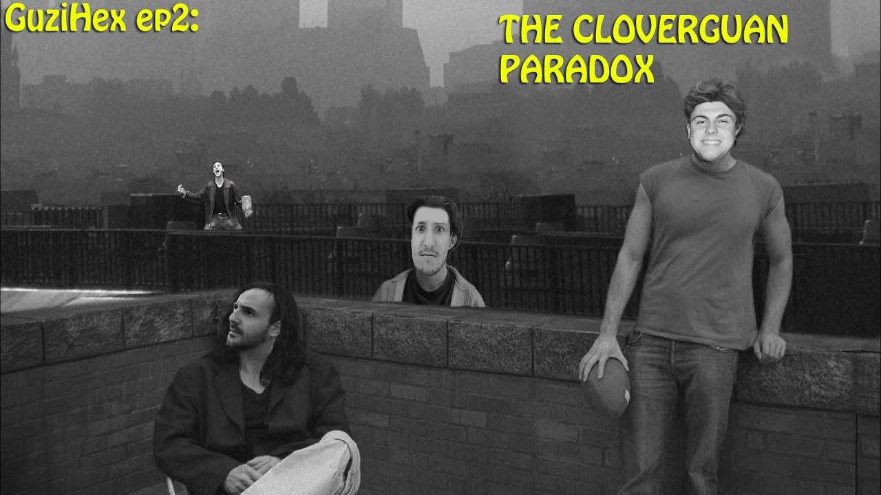 the cloverguan paradox