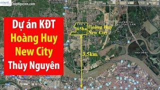 Dự án Hoàng Huy New City Thủy Nguyên - Mua bán nhà đất Thủy Nguyên Hải Phòng