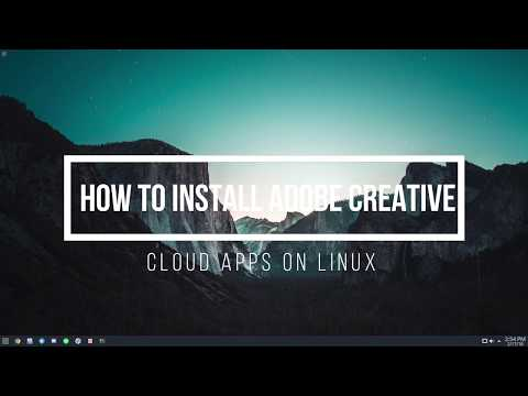How To Install Adobe Creative Cloud Apps On Linux