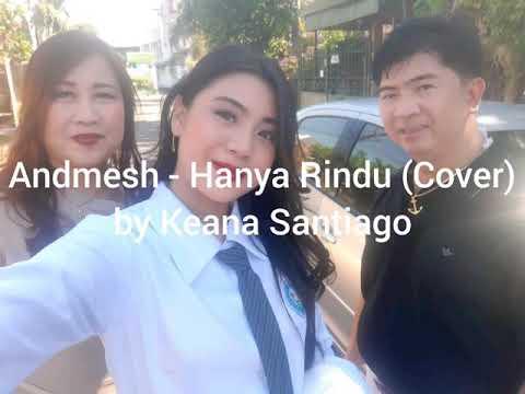 andmesh---hanya-rindu-[indonesian-version]-by-keana-santiago