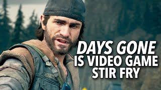 Days Gone Is Video Game Stir Fry