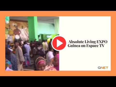 QNET News |  Absolute Living EXPO Guinea on Espace TV