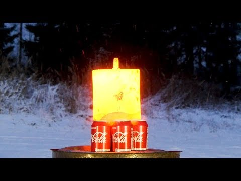 20 kilograms of red hot steel vs. Coca-Cola