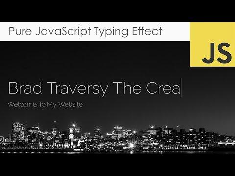 Pure JavaScript Type Writer Effect
