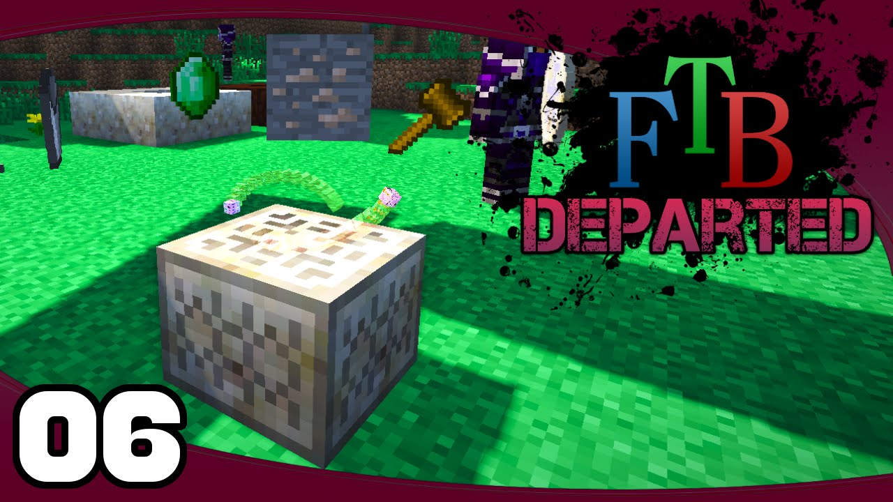 Ftb Departed Ep 6 Botania Baubles Ftb Departed