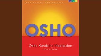 Osho Kundalini Meditation Music Youtube