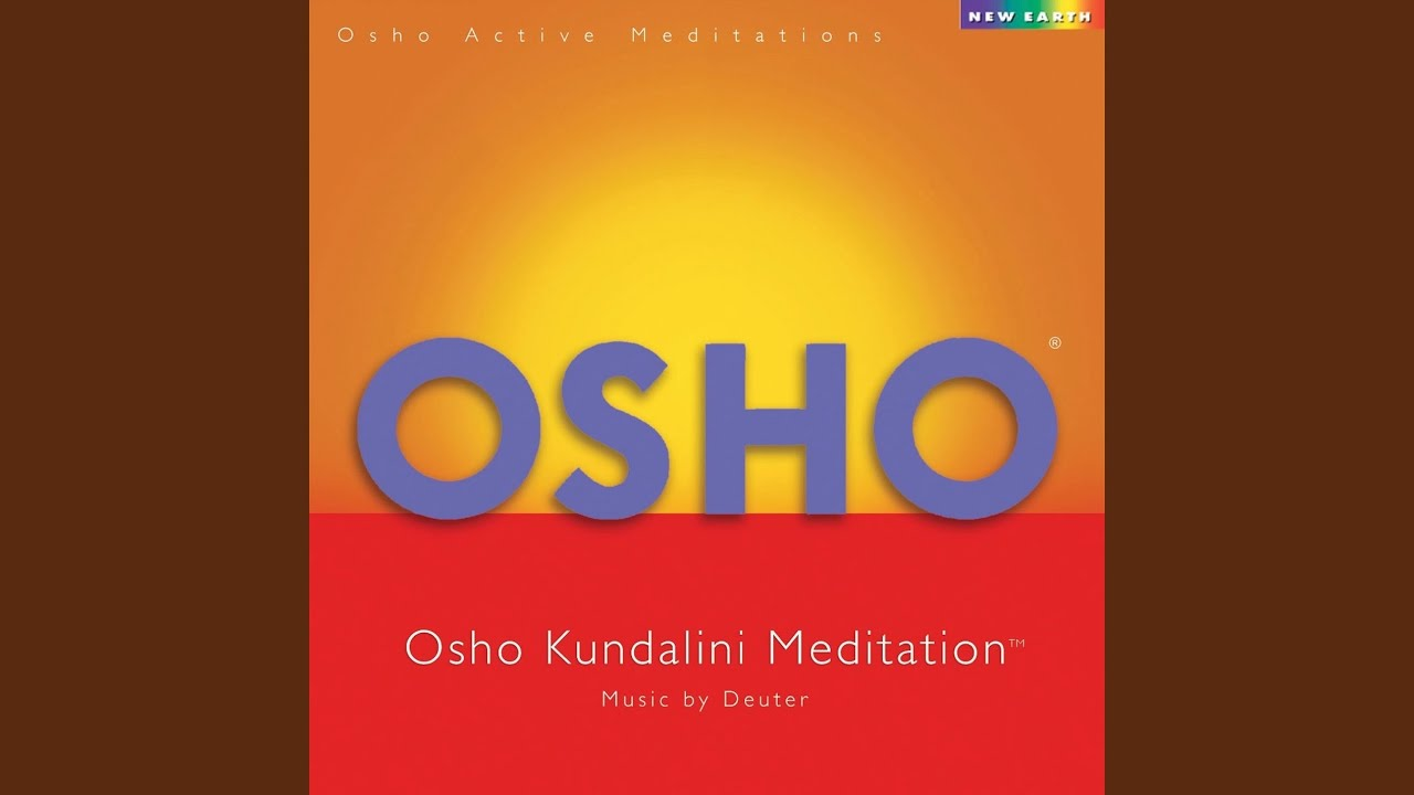 Osho Kundalini Meditation: 4 Steps To Cure Emotional Blocks - SOLANCHA