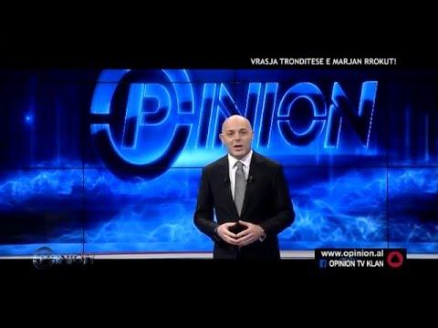Opinion - Vrasja tronditese e Marjan Rrokut! (01 mars 2016)