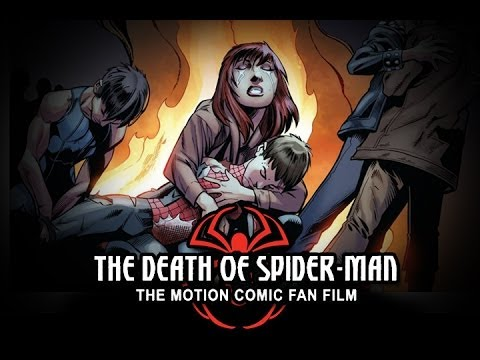 The Death of Spider-Man Motion Comic Fan Film •ORIGINAL • Arrival Point Productions