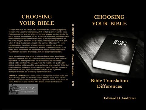 CHOOSING YOUR BIBLE: Bible Translation Differences
