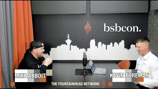 The Fountainhead Network Presents PoCommunity Episode 30: Kevin Foreman from BSBCON