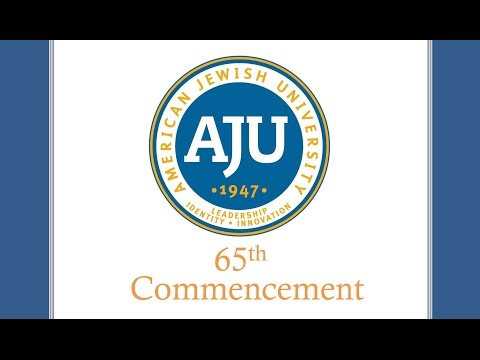 65th Commencement at American Jewish University