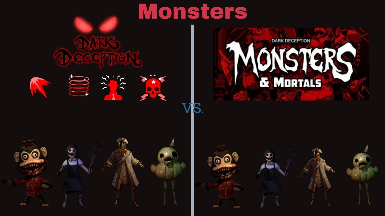 Monsters In Dark Deception Vs Monsters In Monsters And Mortals Youtube