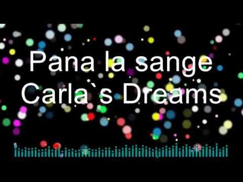 carla's Dreams - Pana la sange (Versuri in Romana)