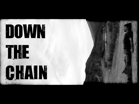 Down The Chain — A No Budget Indie Film