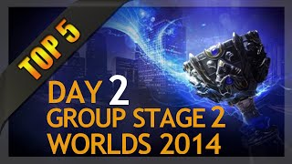 Top 5 Plays - Worlds Group Stage 2 Day 2 (League of Legends)