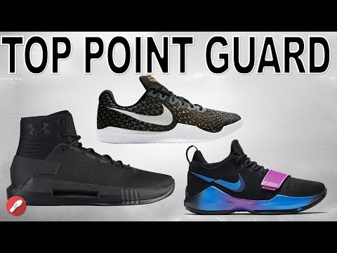 Top Shoes For Point Guards 2017!