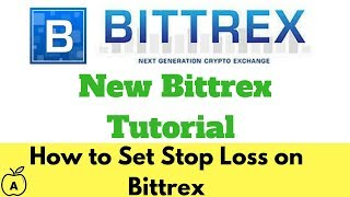New Bittrex Interface Tutorial-How to Set Stop Loss on Bittrex Exchange
