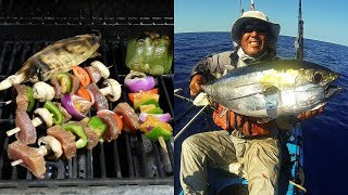 Catch, Dissect, Cook, And Eat - Blackfin Tuna Kabobs