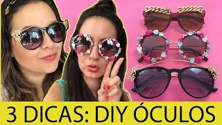 DIY: 3  Óculos de Sol Customizados - wFashionista