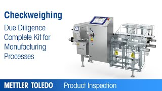 Complete Due Diligence for Your Manufacturing Process