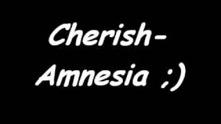 Cherish-Amnesia