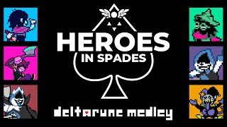 """Heroes In Spades"" Deltarune Medley (ft. YOU!)"
