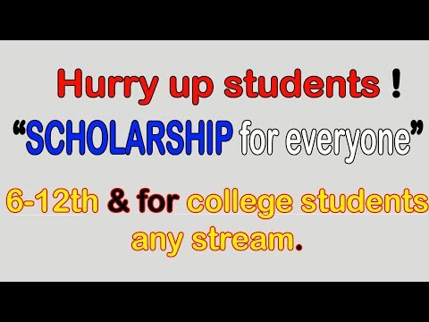 SCHOLARSHIP for students of class 6th to 12th & college students! Check it || Deadline 15th August !