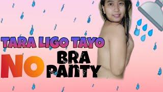 NO BRA /PANTY Ligo CHALLENGE ( tara ligo tayo)