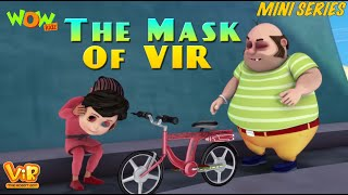 The Mask Of VIR - Vir Mini Series - Vir The Robot Boy - Live In India