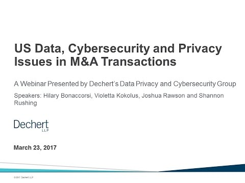 US Data, Cybersecurity and Privacy Issues in M&A Transactions